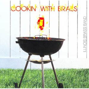 COOKIN WITH BRASS BY ILLINOIS BB