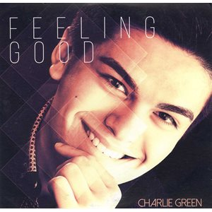Feeling Good - Charlie Green EP