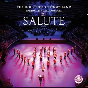 SALUTE BY HOUSEHOLD TROOPS