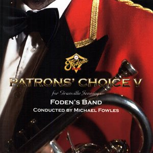 PATRONS CHOICE V BY FODENS BAND