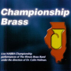 CHAMPIONSHIP BRASS BY ILLINOIS BB