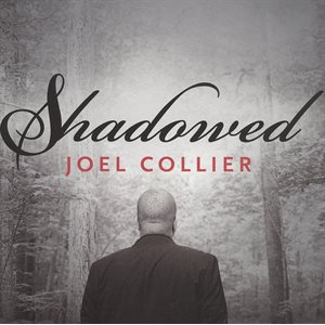 Shadowed   Joel Collier  CD