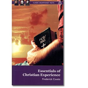 ESSENTIALS OF CHRISTIAN EXPERIENCE