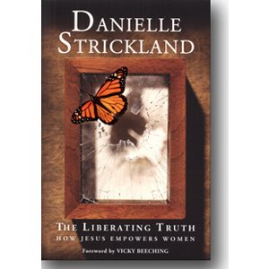 THE LIBERATING TRUTH BY STRICKLAND