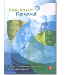 Journey of Renewal The Accountability Movement of The Salvation Army