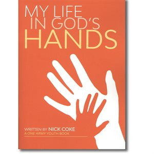 My Life In God's Hands - A One Army Youth Book