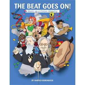 The Beat Goes On!  Music as a Corps Ministry  H. Burgmayer