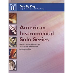 AISS Day By Day (Solo for E· or F Instrument) (William Himes) GR 2