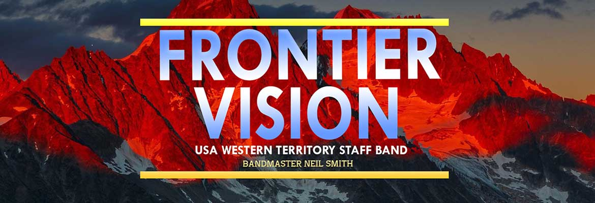 Frontier Vision New CD by Western Territory Staff Band